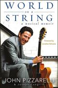 World on a String: A Musical Memoir