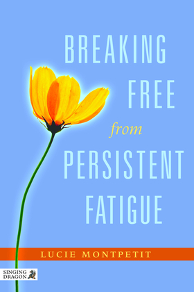 Breaking Free from Persistent Fatigue