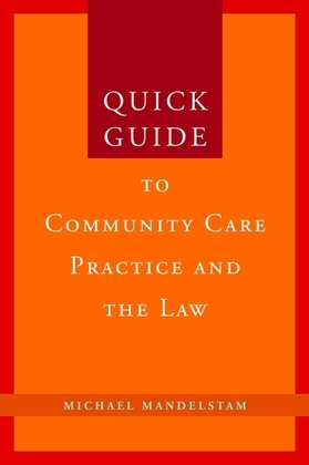 Quick Guide to Community Care Practice and the Law