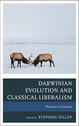 Darwinian Evolution and Classical Liberalism: Theories in Tension