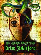 The Cthulhu Encryption