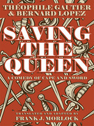Saving the Queen: A Comedy of Cape and Sword