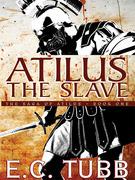 Atilus the Slave