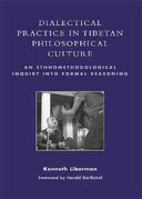Dialectical Practice in Tibetan Philosophical Culture