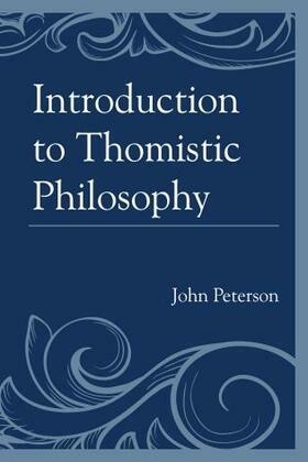 Introduction to Thomistic Philosophy