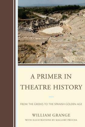 A Primer in Theatre History