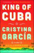 King of Cuba: A Novel
