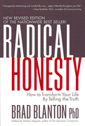 Radical Honesty: How to Transform Your Life by Telling the Truth