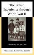The Polish Experience through World War II