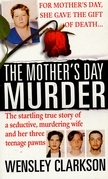 The Mother's Day Murder