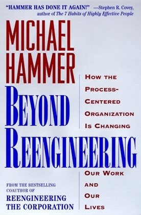 Beyond Reengineering