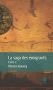 La saga des émigrants - Livre 2