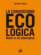 La conversione ecologica