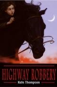 Highway Robbery