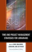 Time and Project Management Strategies for Librarians
