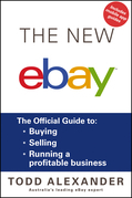 The New Ebay: The Official Guide to Buying, Selling, Running a Profitable Business