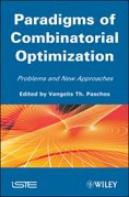 Paradigms of Combinatorial Optimization: Problems and New Approaches
