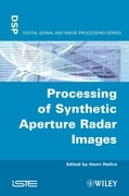 Processing of Synthetic Aperture Radar (Sar) Images