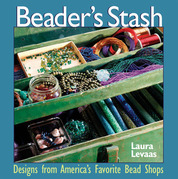 The Beader's Stash: Designs from America's Favorite Bead Shop