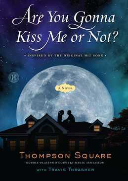 Are You Gonna Kiss Me or Not?: A Novel