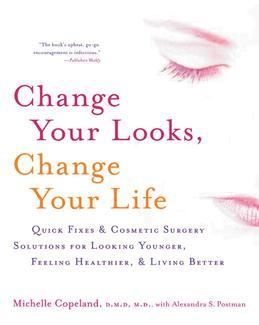 Change Your Looks, Change Your Life