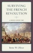 Surviving the French Revolution: A Bridge across Time