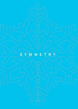 Symmetry: A Mathematical Journey