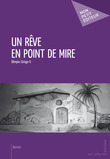 Un rêve en point de mire
