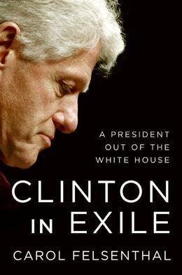 Clinton in Exile