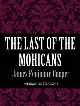 The Last of the Mohicans (Mermaids Classics)