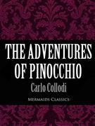 The Adventures of Pinocchio (Mermaids Classics)