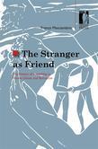 The Stranger as Friend. The Poetics of Friendship in Homer, Dante, and Boccaccio