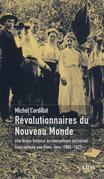 Révolutionnaires du Nouveau Monde