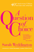 A Question of Choice: Roe v. Wade 40th Anniversary Edition