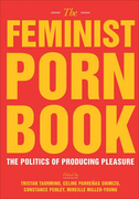 The Feminist Porn Book: The Politics of Producing Pleasure