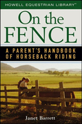 On the Fence: A Parent's Handbook of Horseback Riding