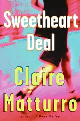 Sweetheart Deal
