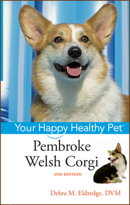 Pembroke Welsh Corgi: Your Happy Healthy Pet, with DVD