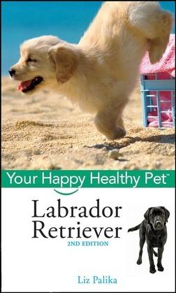 Labrador Retriever, with DVD: Your Happy Healthy Pet