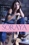Soraya: A Life of Music, A Legacy of Hope