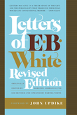 Letters of E. B. White, Revised Edition
