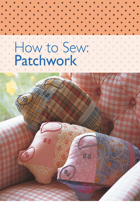 How to Sew - Patchwork