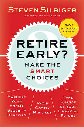 Retire Early?  Make the SMART Choices: Take it Now or Later?