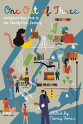 One Out of Three: Immigrant New York in the 21st Century