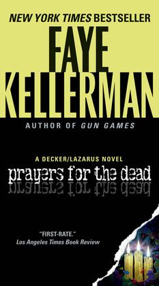 Prayers for The Dead: A Peter Decker/Rina Lazarus Novel