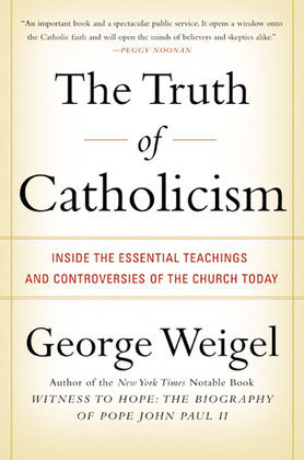 The Truth of Catholicism