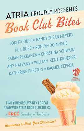 Atria Book Club Bites: A Free Sampling of Ten Books Guaranteed to Feed Your Discussion