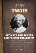 Ultimate Tom Sawyer And Friends Collection