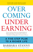 Overcoming Underearning(TM): A Simple Guide to a Richer Life