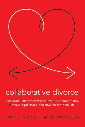 Collaborative Divorce: A New Paradigm